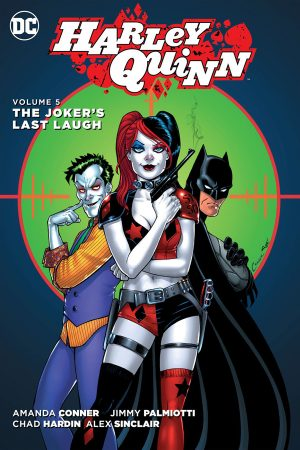 Harley Quinn Vol.05: The Joker's Last Laugh