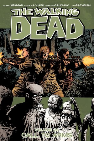 Walking Dead Vol.26: Call To Arms