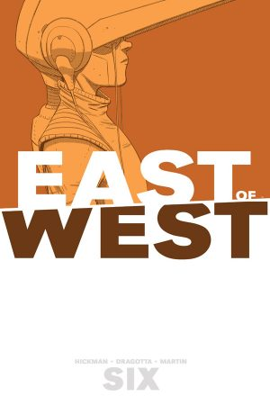 East Of West Vol.06