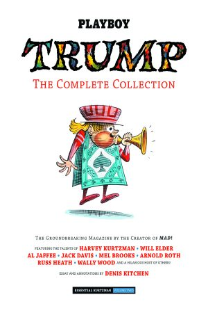 Essential Kurtzman Vol.02: Trump - The Complete Collection