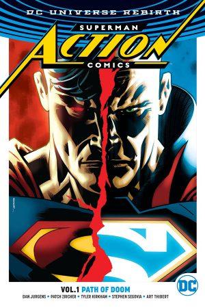 Superman - Action Comics Vol.01: Path of Doom