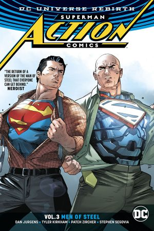 Superman - Action Comics Vol.03: Men Of Steel