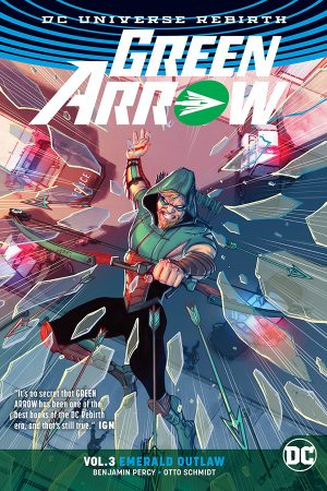 Green Arrow Vol.03: Emerald Outlaw