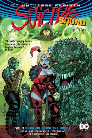Suicide Squad Vol.03: Burning Down the House