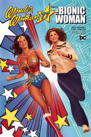 Wonder Woman '77 Meets The Bionic Woman