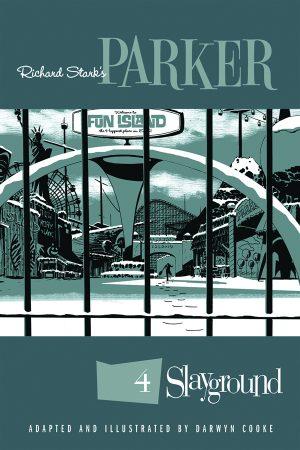 Richard Stark's Parker Vol.04: Slayground