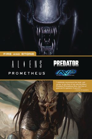 Aliens / Predator / Prometheus: Fire And Stone