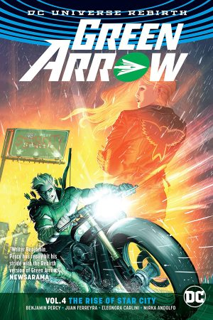 Green Arrow Vol.04: The Rise of Star City