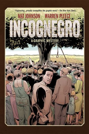 Incognegro: A Graphic Mystery