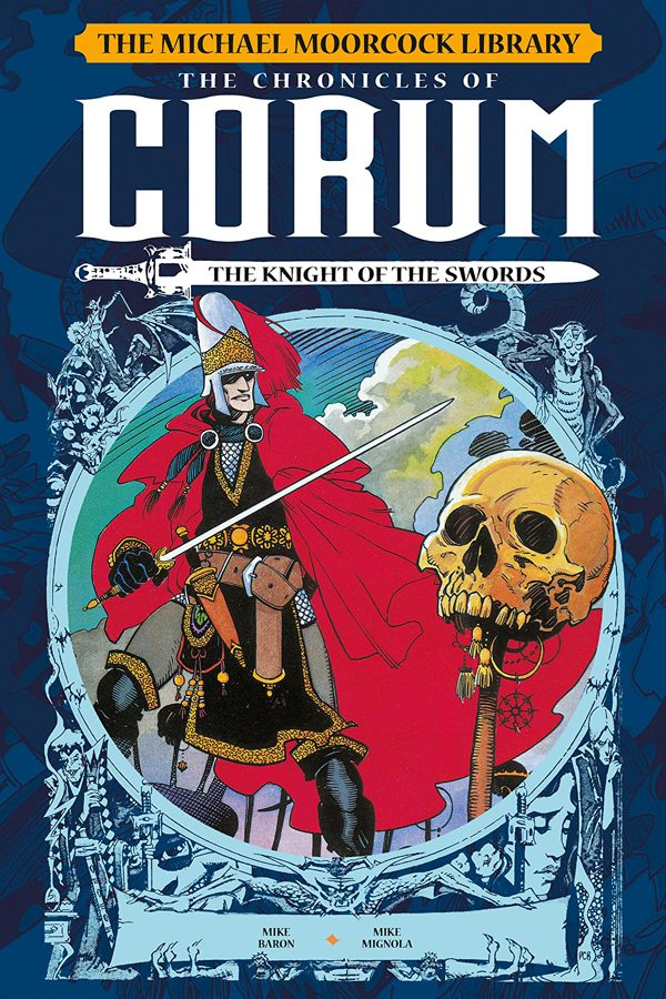 Michael Moorcock Library: Chronicles of Corum Vol.01