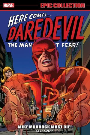 Daredevil: Mike Murdock Must Die! (Epic Collection)
