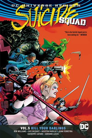 Suicide Squad Vol.05: Kill Your Darlings