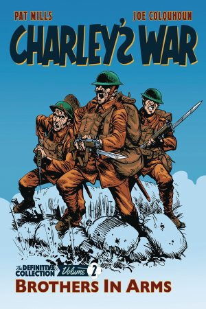Charley's War - Definitive Collection Vol.02: Brothers In Arms