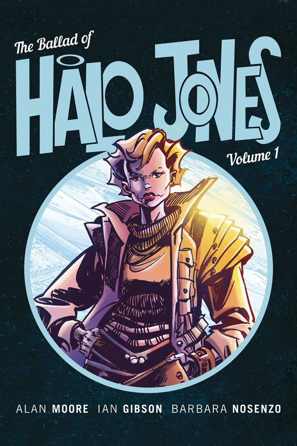 Ballad Of Halo Jones Vol.01