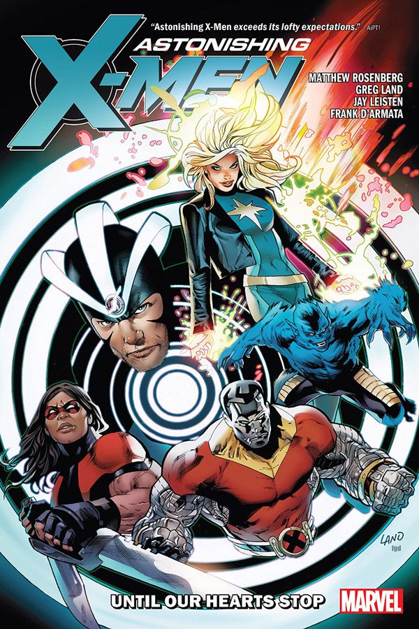 Astonishing X-Men by Matt Rosenberg: Until Our Hearts Stop