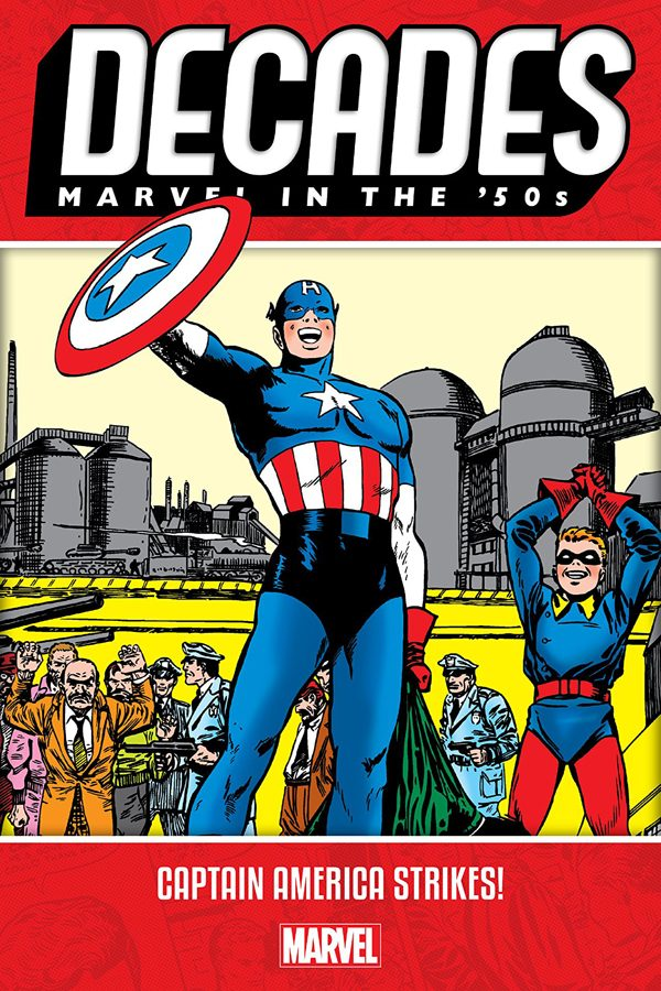 Decades: Marvel In The '50s - Captain America Strikes!