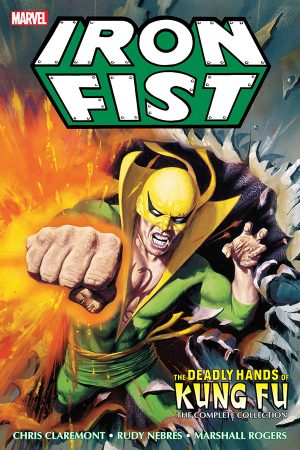 Iron Fist: Deadly Hands of Kung Fu