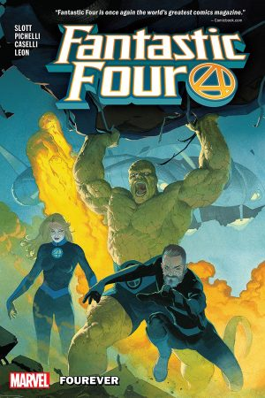 Fantastic Four Vol.01: Fourever
