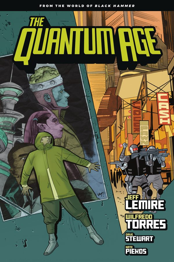 Quantum Age: From the World of Black Hammer Vol.01