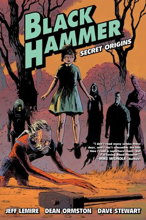 Black Hammer Vol.01: Secret Origins