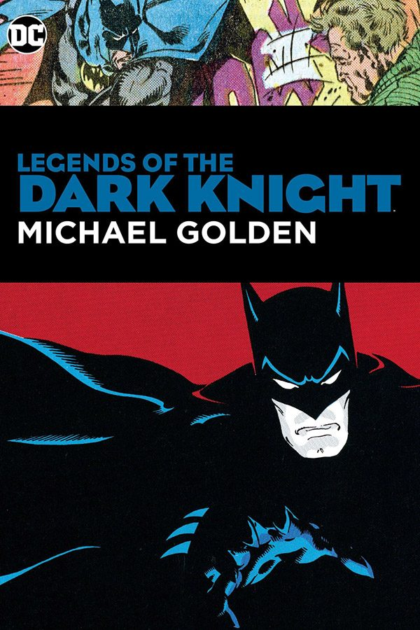 Legends of the Dark Knight: Michael Golden