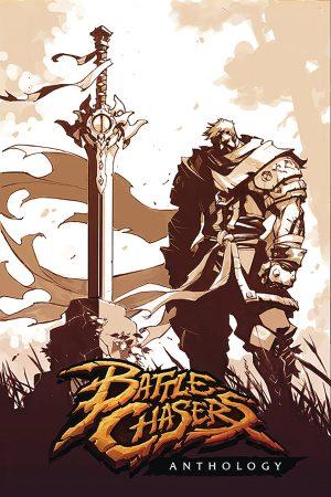 Battle Chasers: Anthology
