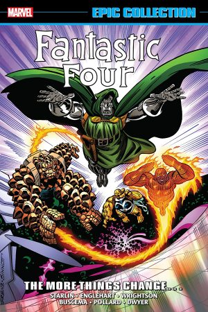 Fantastic Four: The More Things Change