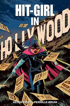 Hit-Girl Vol.04: In Hollywood