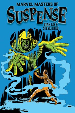 Marvel Masters of Suspense: Stan Lee and Steve Ditko Vol.01