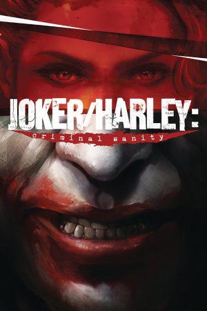 Joker / Harley: Criminal Sanity #1