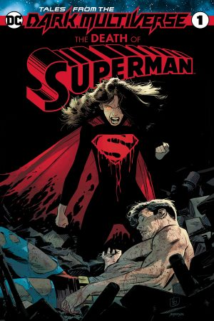 Tales From the Dark Multiverse: Death of Superman #1
