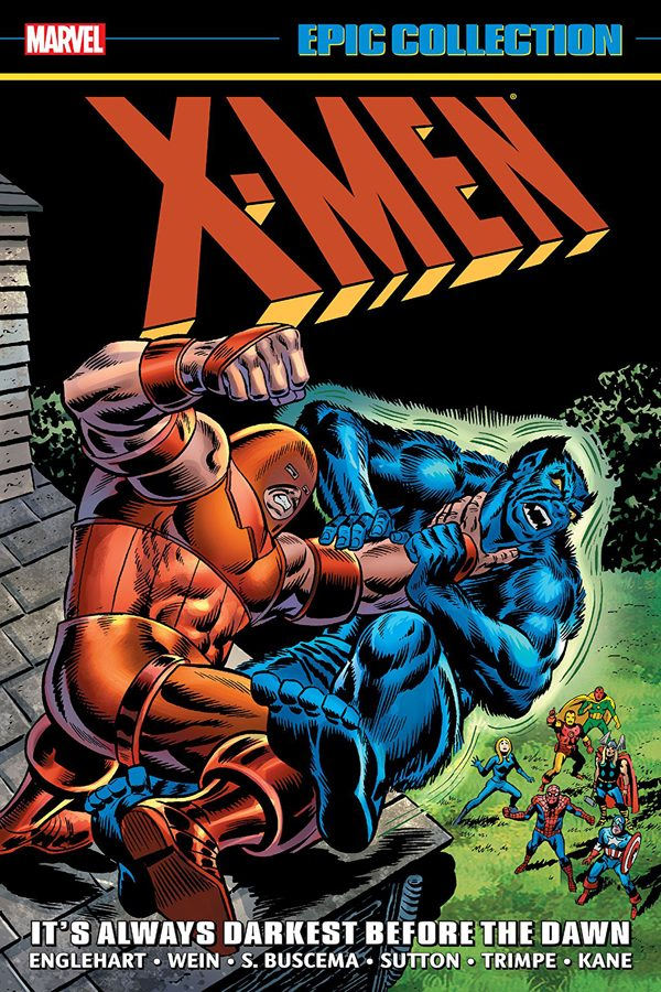 X-Men: It's Always Darkest Before The Dawn