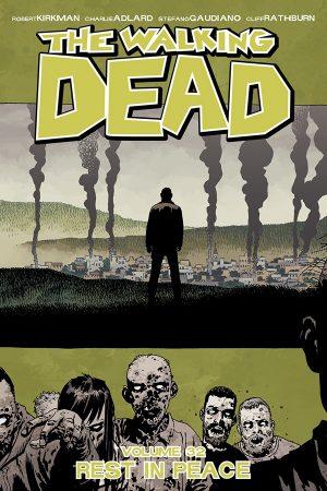 Walking Dead Vol.32: Rest In Peace