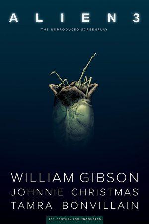 William Gibson's Alien 3
