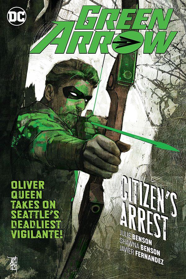 Green Arrow Vol.07: Citizen's Arrest
