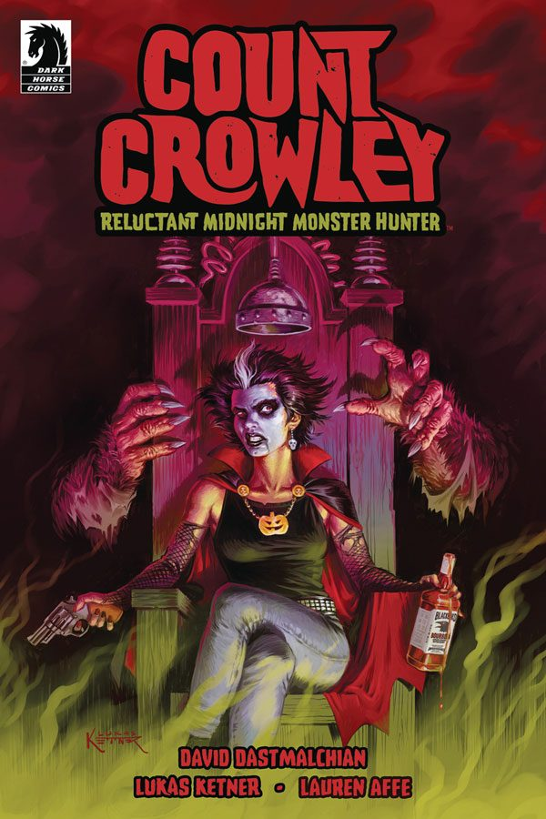 Count Crowley: Reluctant Monster Hunter