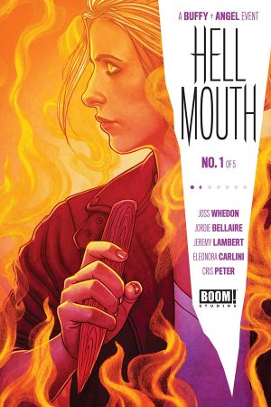 Buffy the Vampire Slayer / Angel: Hellmouth #1