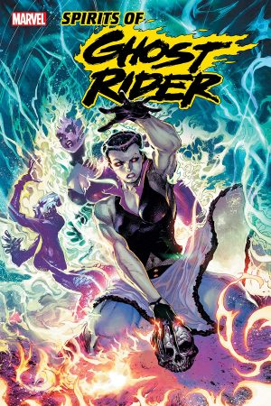 Spirits of the Ghost Rider: Mother of Demons #1