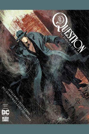 Question: The Deaths of Vic Sage (2019-) #1