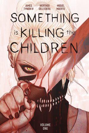 Somthing is Killing Children Vol.1