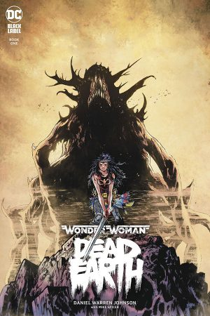 Wonder Woman: Dead Earth (2019-) #1