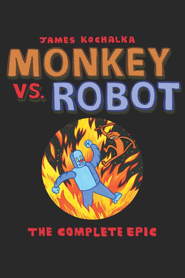 Monkey vs Robot: The Complete Epic