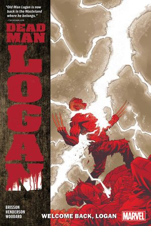 Dead Man Logan Vol.02: Welcome Back, Logan