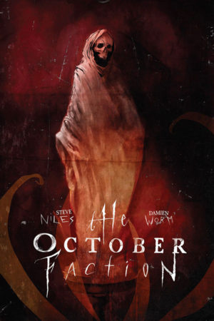 October Faction Vol.03