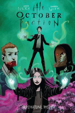 October Faction Vol.05: Supernatural Dreams