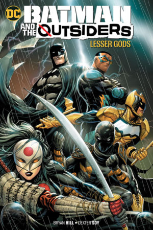 Batman and the Outsiders Vol.01: Lesser Gods