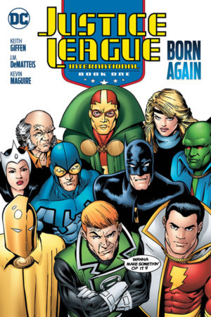Justice League International Vol.01: Born Again