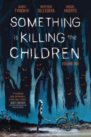 Something is Killing the Children Vol.1