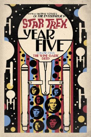 Star Trek - Year Five Vol.2: Wine-Dark Deep
