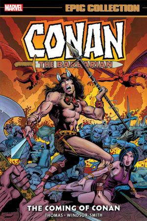 Conan the Barbarian - Original Marvel Years: Coming of Conan (Epic Collection)
